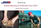 Bewerbung_Arbeitsstipendium Bildende Kunst_2020